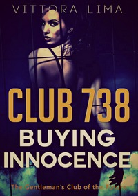 Club 738 - Buying Innocence