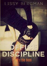 cover design for the book entitled Office Discipline