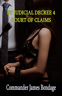 cover design for the book entitled By Judicial Decree 4: Court Of Claims