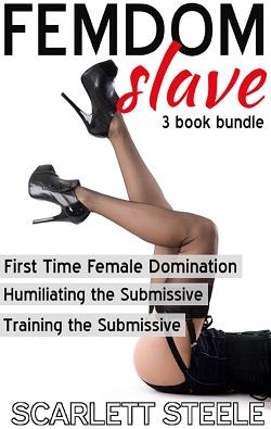 cover design for the book entitled FEMDOM SLAVE - 3 Book Bundle