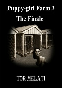 cover design for the book entitled Puppy-girl Farm Three - The Finale
