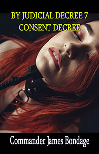 cover design for the book entitled By Judicial Decree 7: Consent Decree