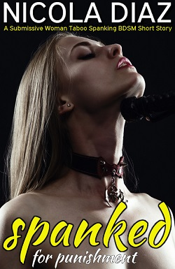 cover design for the book entitled Spanked for Punishment  - A Submissive Woman Taboo Spanking BDSM Short Story