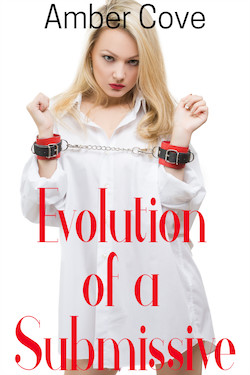cover design for the book entitled Evolution of a Submissive