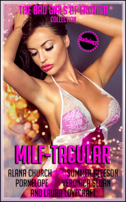 MILF-TACULAR: Five Sizzling-Hot Erotic Tales