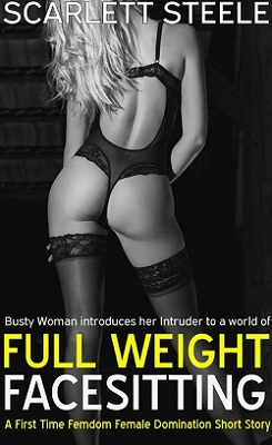 cover design for the book entitled Busty Woman introduces her Intruder to a world of Full Weight Facesitting