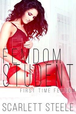 cover design for the book entitled Femdom Student