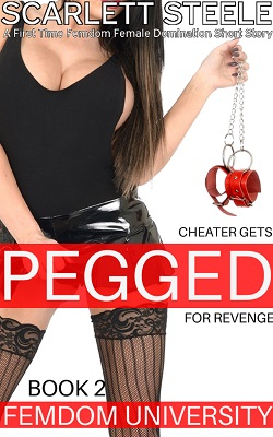 Femdom University: Cheater Gets Pegged for Revenge