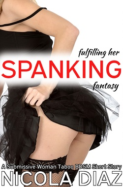cover design for the book entitled Fulfilling Her Anal Spanking Fantasy
