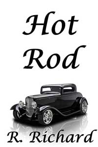 Hot Rod by R. Richard