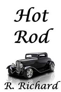 Hot Rod by R. Richard