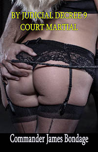 cover design for the book entitled By Judicial Decree 9: Court Martial