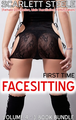 cover design for the book entitled  First Time Facesitting - Volume 4 - 3 Book Bundle
