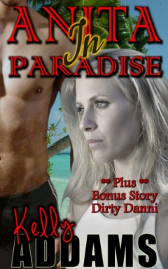 Anita in Paradise by Kelly Addams