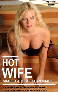 cover design for the book entitled Hot Wife Shared by the Loan Shark