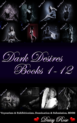 Dark Desires 1 - 12: Voyeurism & Exhibitionism, Domination & Submission, BDSM
