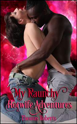 cover design for the book entitled My Raunchy Hotwife Adventures