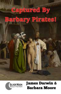 cover design for the book entitled Captured by Barbary Pirates!