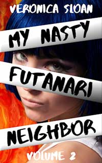 My Nasty Futanari Neighbor - Volume 2