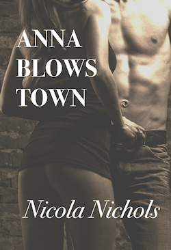 cover design for the book entitled Anna Blows Town