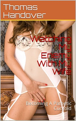 cover design for the book entitled Watching My Enemy With My Wife