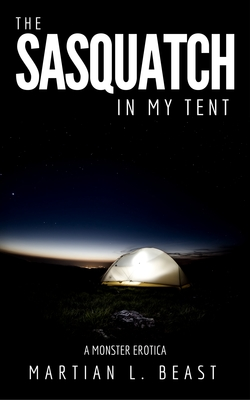 cover design for the book entitled The Sasquatch in my Tent