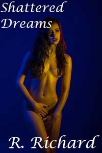 cover design for the book entitled Shattered Dreams