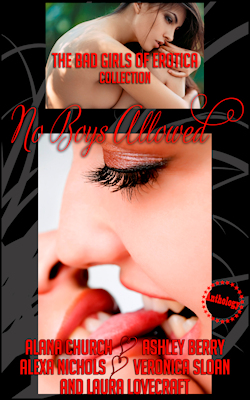 No Boys Allowed: A Five-Book Lesbian Anthology by The Bad Girls of Erotica