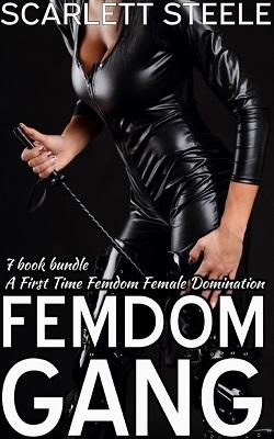 Femdom Gang - A First Time Femdom Female Domination 7 book bundle