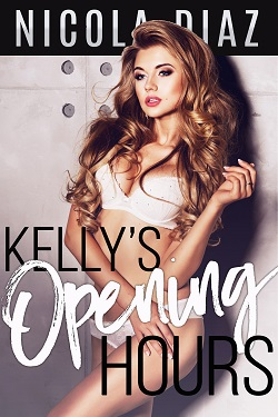 Kelly`s Opening Hours - A XXX Erotica Gangbang Short Story