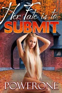Her Fate is to Submit by Powerone