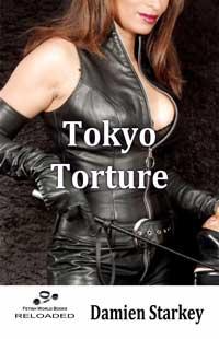Tokyo Torture by Damien Starkey