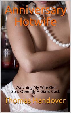 Anniversary Hotwife