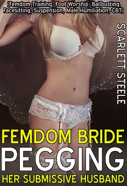 Femdom Bride Pegging Her Submissive Husband