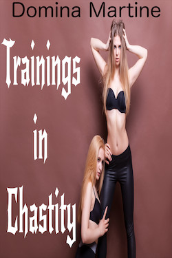 Trainings in Chastity