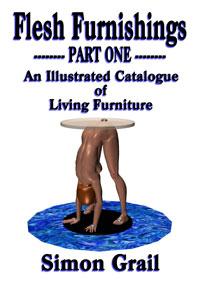 Flesh Furnishings Part One by Simon Grail