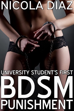 cover design for the book entitled University Student's First BDSM Punishment