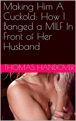 cover design for the book entitled Making Him A Cuckold