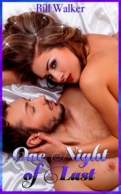 One Night Of Lust by Bill Walker
