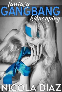 Fantasy Gangbang Kidnapping