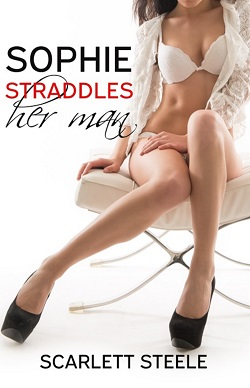 cover design for the book entitled Sophie Straddles Her Man