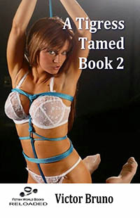 A Tigress Tamed - Book 2