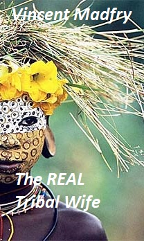 cover design for the book entitled The Real Tribal Wife