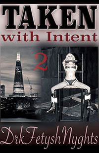 cover design for the book entitled TAKEN With Intent 2
