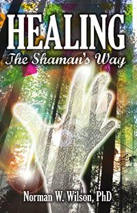 Healing - The Shaman s Way