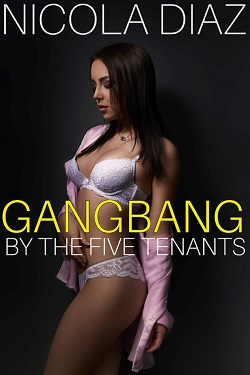 Gangbang By The Five Tenants