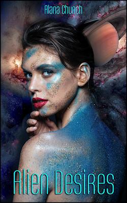 Alien Desires by Alana Church