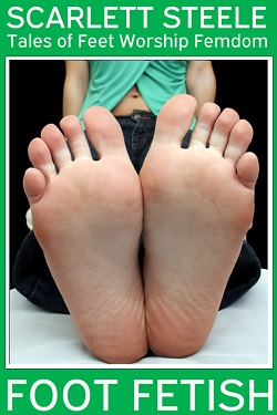 Foot Fetish - Tales of Feet Worship Femdom - Book 3
