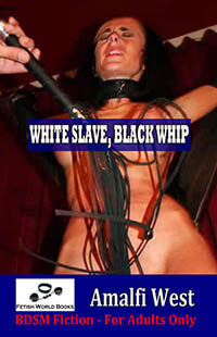 White Slave, Black Whip