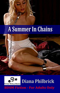 A Summer In Chains by Diana Philbrick